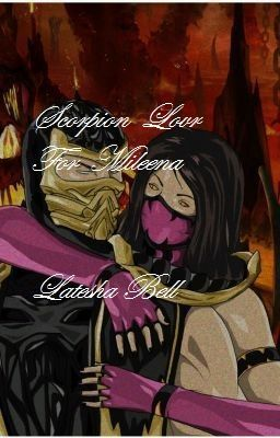 Mortal kombat mileena and scorpion fanfiction scorpion s love for