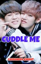 Cuddle Me (VMin) (BTS) by GlamArmyGirl93