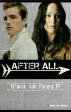 After all (Tribute von Panem FF) by traktor-tussi