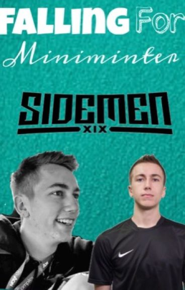 Falling for miniminter (miniminter fanfic) *completed*
