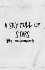 A sky full of stars by mayleenpearls