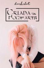 Criada em Hogwarts by darkchat