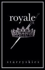 Royale  by starryskies10515