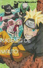 Imagenes De Naruto by MixerInuzuka771