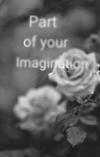 Part Of Your Imagination (BoyxBoy) by signmeupforthat