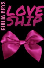 Loveship by GiuliaBrys
