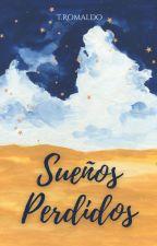 Sueños perdidos © by TRomaldo