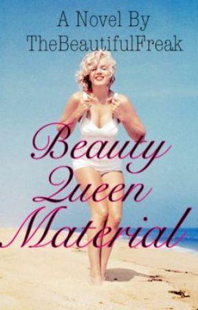 Beauty Queen Material by TheBeautifulFreak