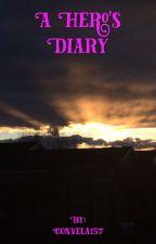 A Hero's Diary by Convela157