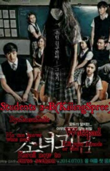 Student 2-B(Killing-Spree)