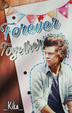 Forever Together [h.s.] by memoriesnash