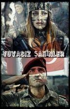 YUVASIZ ŞAHİNLER by mihribanbelen773