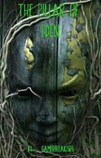The Pillar of Eden by GamerFreak2569