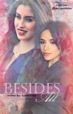 Besides all ✾ {Camren} by ilysmcamila