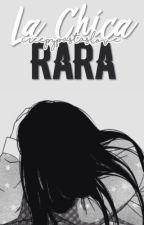 La chica rara; yuri. by taigcass