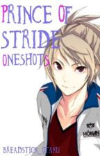 Prince of Stride Oneshots [[Requests]] by Breadstick_Otaku