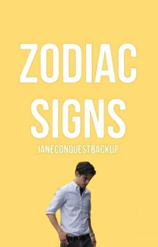 Zodiac Signs II [#Wattys2016] by JaneConquestBackup
