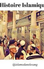 Histoire Islamique  by islamdanslesang