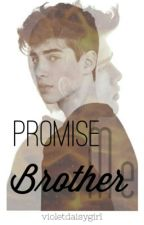 Promise Me Brother (GAY)  by violetdaisygirl