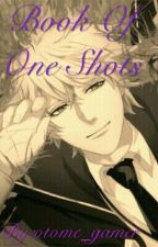 Book Of One Shots by otome_gamer