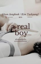 a real boy [taekook] by almondjello