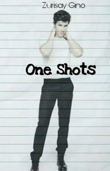One Shots Shawn Mendes(EDITANDO)