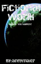 Fictional World by AngelaWnchstr