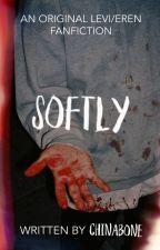 Softly | Ereri/Riren by Chinabone