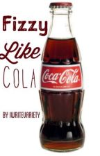 Fizzy Like Cola (Old Version) ✔ by Iwritevariety