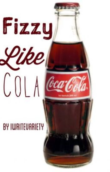 Fizzy Like Cola (Old Version) ✔