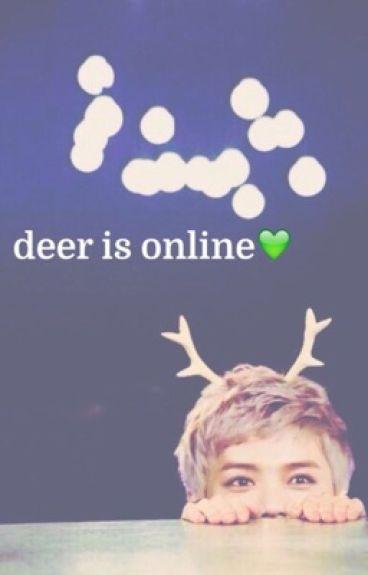 Deer Is Online || HunHan