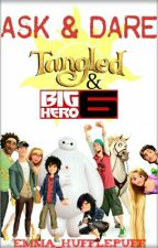 Ask and Dare the Cast of: Tangled And Big Hero 6 by Emma_Slytherpuff