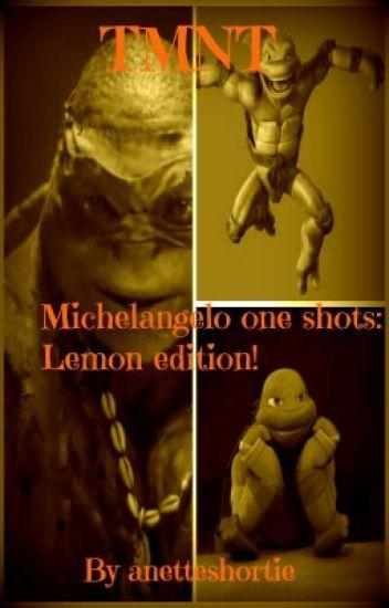 TMNT Michelangelo one shots: Lemon edition!