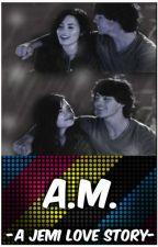 A.M. | Jemi by Jonas_Lovato_1D_5SOS