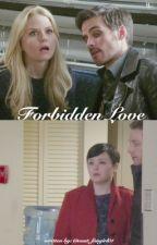 Forbidden Love by ouat_fangirl01