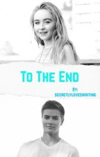 To The End  by secretlyloveswriting