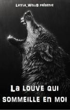 La louve qui sommeille en moi by LaYla_WellS