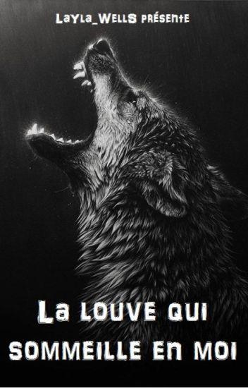 La louve qui sommeille en moi