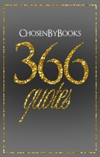 366 Quotes by chosenbybooks