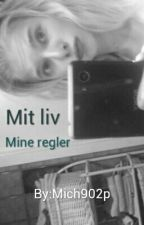Mit Liv by mich902p