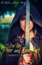 For the Poor and Innocent by Carolyn420
