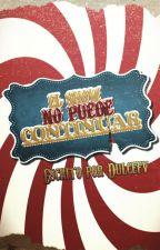 El show no puede continuar by DulceFV
