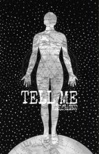 Tell me|N.R| by wronggeneration_
