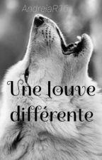 Une louve différente  by AndreiaR16