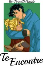 Te Encontre |Percabeth| Actualizaciones Lentas. by HunterOfArtemisa