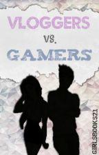 VLOGGERS vs. GAMERS - c/Rubius, sTaXx & Vegetta777 © by GirlsBooks21