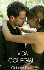 Vida Colegial (PARADA) by GabrielaSilva542