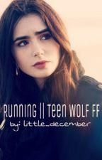 Running  - Teen Wolf FF by little_december