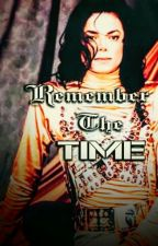 Remember The Time  by MJshortfilms