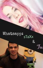 Whatsapp<Staxx y Tu> by Killerx_Queen21x